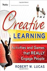 Download Creative Learning: Activities and Games That Really Engage People ePub