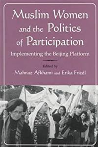Download Muslim Women and Politics of Participation: Implementing the Beijing Platform (Gender, Culture, and Politics in the Middle East) ePub