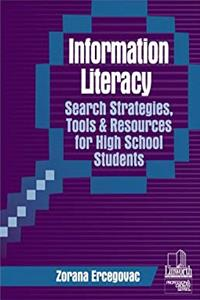 Download Information Literacy Search Strategies, Tools  Resources for High School Students (Professional Growth Series) ePub
