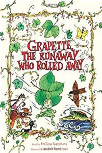 Download Grapette, the Runaway Who Rolled Away: A Timeless Tale of Love and Family: A Child Discovering the World (Grapette's Adventures) ePub