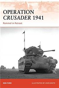 Download Operation Crusader 1941: Rommel in Retreat (Campaign) ePub