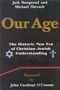 Download Our Age: The Historic New Era of Christian/Jewish Understanding ePub