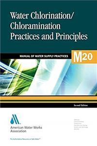 Download Water Chlorination and Chloramination Practices and Principles (M20): AWWA Manual of Practice (Manual of Water Supply Practices) ePub