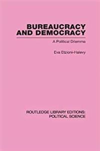 Download Bureaucracy and  Democracy (Routledge Library Editions: Political Science Volume 7) ePub