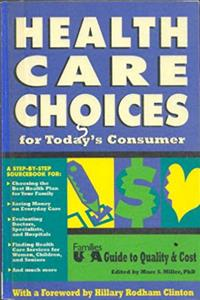 Download Health Care Choices for Today's Consumer: Families USA Guide to Quality  Cost ePub