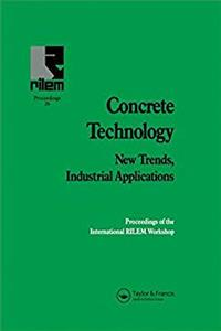 Download Concrete Technology: New Trends, Industrial Applications: Proceedings of the International RILEM workshop (RILEM Proceedings) ePub