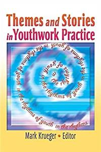 Download Themes and Stories in Youthwork Practice (The Child  Youth Services Monographic Separates) ePub