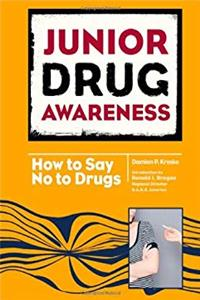 Download Junior Drug Awareness: How to Say No to Drugs ePub