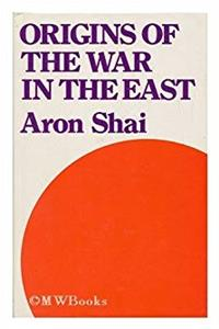 Download Origins of the War in the East: Britain, China and Japan 1937-39 ePub