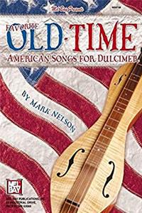 Download Mel Bay's Favorite Old-Time American Songs for Dulcimer ePub