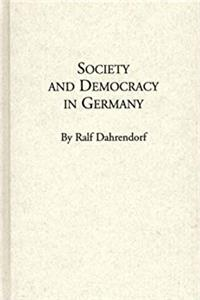 Download Society and Democracy in Germany: Translation of Gesellschaft und Demokratie in Deutschland ePub