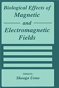 Download Biological Effects of Magnetic and Electromagnetic Fields (The Language of Science) ePub