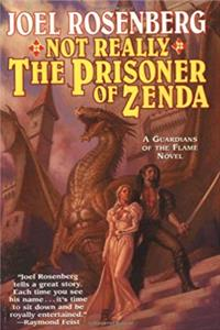 Download Not Really the Prisoner of Zenda (Guardians of the Flame #10) ePub