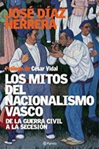 Download Los Mitos Del Nacionalismo Vasco ePub