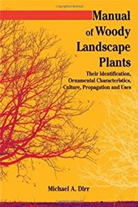 Download Manual of Woody Landscape Plants Their Identification, Ornamental Characteristics, Culture, Propogation and Uses ePub