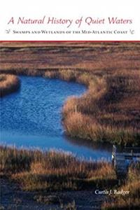Download A Natural History of Quiet Waters: Swamps and Wetlands of the Mid-Atlantic Coast ePub