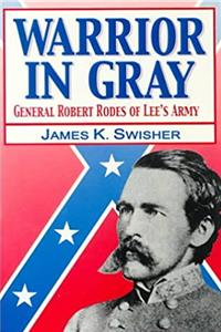 Download Warrior in Gray: General Robert Rodes of Lee's Army ePub