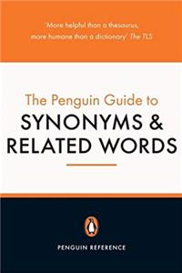 Download Penguin Guide to Synonyms and Related Words (Penguin Reference Books) ePub