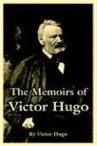 Download Memoirs of Victor Hugo, The ePub