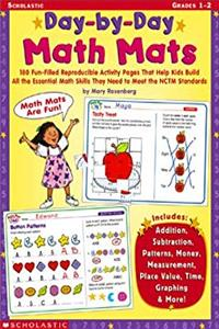 Download Day-By-Day Math Mats: 180 Fun-Filled Reproducible Activity Pages That Help Kids Build all the Essential Math Skills They Need To Meet the NCTM Standards ePub