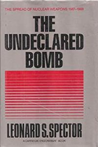 Download The Undeclared Bomb: The Spread of Nuclear Weapons ePub