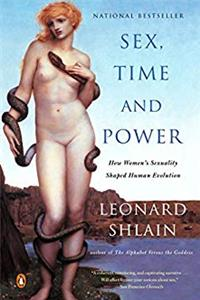 Download Sex, Time, and Power: How Women's Sexuality Shaped Human Evolution ePub