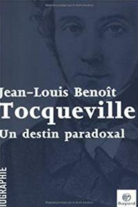 Download Tocqueville : un destin paradoxal ePub