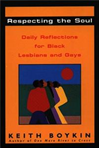 Download Respecting the Soul: Daily Reflections for Black Lesbians and Gays ePub