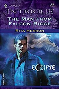 Download The Man From Falcon Ridge (Harlequin Intrigue No. 810)(Eclipse) ePub