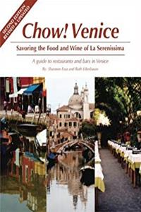Download Chow Venice: Savoring the Food and Wine of La Serenissima, Second Edition ( Revised and Updated) ePub