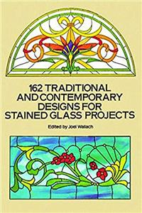 Download 162 Traditional and Contemporary Designs for Stained Glass Projects (Dover Stained Glass Instruction) ePub