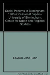 Download Social Patterns in Birmingham, 1966 (University of Birmingham. Centre for Urban and Regional Studies. Occasional paper no. 13) ePub