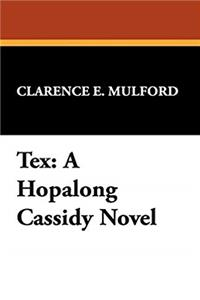 Download Tex: A Hopalong Cassidy Novel ePub