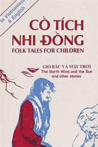 Download Co Tich Nhi Dong: Folk Tales for Children/Gio Bac Va Mat Troi : The North Wind and the Sun and Other Stories (English and Vietnamese Edition) ePub