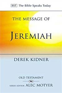 Download The Message of Jeremiah: Against Wind and Tide (The Bible Speaks Today) ePub