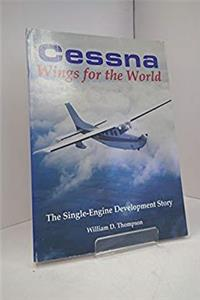 Download Cessna, wings for the world: The single-engine development story ePub