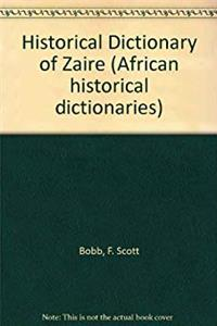 Download Historical Dictionary of Zaire (African Historical Dictionaries) ePub