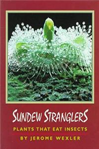 Download Sundew Stranglers: Plants That Eat Insects ePub