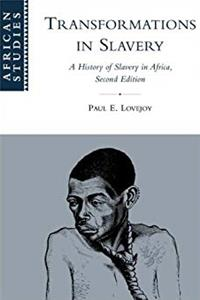 Download Transformations in Slavery: A History of Slavery in Africa (African Studies) ePub