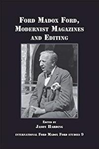 Download Ford Madox Ford, Modernist Magazines and Editing. (International Ford Madox Ford Studies) ePub