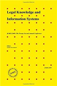 Download Legal Knowledge and Information Systems - JURIX 2009: The Twenty-Second Annual Conference, Volume 205 Frontiers in Artificial Intelligence and Applications ePub