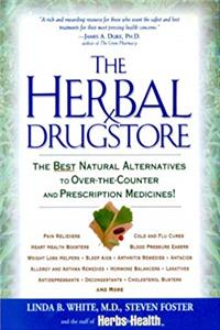Download The Herbal Drugstore: The Best Natural Alternatives to Over-the-Counter and Prescription Medicines! ePub
