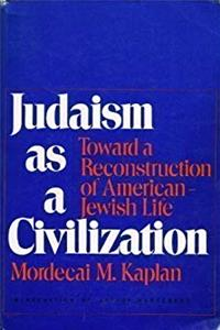 Download Judaism as a Civilization: Towards a Reconstruction of American-Jewish Life ePub