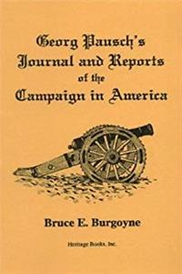 Download Georg Pausch's Journal and Reports of the Campaign in America, as Translated from the German Manuscript in the Lidgerwood Collection in the Morristown Historical Park Archives, Morristown, N.J. ePub