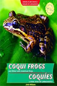 Download Coqui Frogs and Other Latin American Frogs / Coqu-Es y Otras Ranas de Latinoam'rica (Animals of Latin America/Animales de Latinoam'rica) (Spanish and English Edition) ePub
