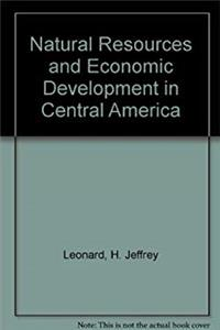 Download Natural Resources and Economic Development in Central America ePub