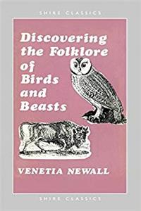Download Discovering the Folklore of Birds and Beasts (Shire Discovering) ePub