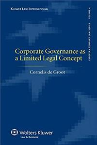 Download Corporate Governance as a Limited Legal Concept (European Company Law) ePub