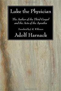 Download Luke the Physician: The Author of the Third Gospel and the Acts of the Apostles ePub