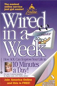 Download AOL Logo! Wired in a Week: How AOL Can Improve Your Life in 10 Minutes a Day! ePub